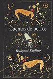 Cuentos de perros (Alba Clásica)
