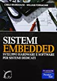 Sistemi embedded. Sviluppo hardware e software per sistemi dedicati