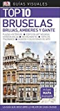 Guía Visual Top 10 Bruselas: La guía que descubre lo mejor de cada ciudad (GUIAS TOP10)