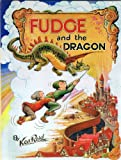 Fudge and the Dragon