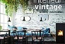Design intérieur Vintage – La récup' industrielle