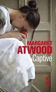 """Résultat de recherche d'images pour """"captive de margaret atwood"""""""
