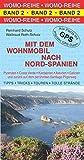 Mit dem Wohnmobil nach Nord-Spanien (Womo-Reihe)