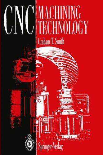 CNC Machining Technology: Volume 3: Part Programming Techniques