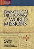 Evangelical Dictionary of World Missions (Baker Reference Library)