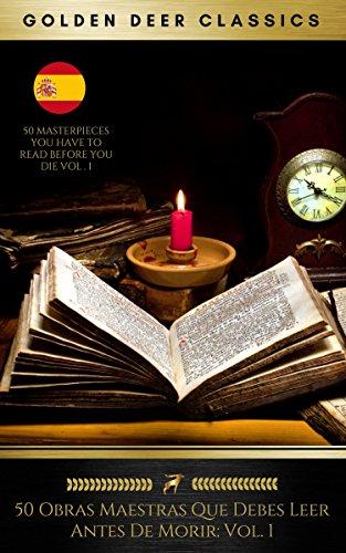 Leer gratis 50 Obras Maestras Que Debes Leer Antes De Morir de Golden Deer Classics