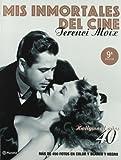 Mis inmortales del cine. Hollywood años 40