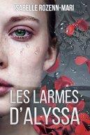 Les Larmes d'Alyssa: Suspense par [Rozenn-Mari, Isabelle]