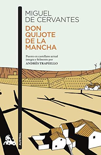 Don Quijote de la Mancha: Puesto en castellano actual íntegra y fielmente por Andrés Trapiello (Co