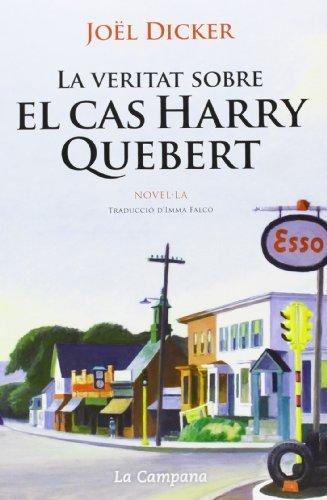 La veritat sobre el cas Harry Quebert de Dicker, Joël (2013) Tapa blanda