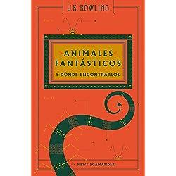 ANIMALES FANTÁSTICOSY DONDE ENCONTARLOS (Nva Ed.) (Un libro de la biblioteca de Hogwarts)