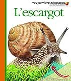 L'escargot (Mes premières découvertes)