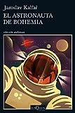 El astronauta de Bohemia (Volumen independiente)