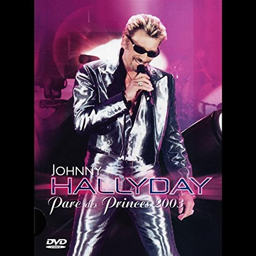 Johnny Hallyday – Parc des Princes 2003 [Édition Simple]