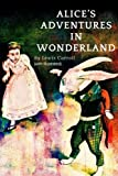 ALICE?S ADVENTURES IN WONDERLAND  By Lewis Carroll - with illustrated: Original Version (illustrated) - THE MILLENNIUM FULCRUM EDITION 3.0: Volume 1