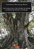 Taccuino del cercatore di alberi. Giardini Botanici Hanbury