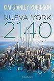 Nueva York 2140 (Biblioteca Kim Stanley Robinson)