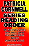 PATRICIA CORNWELL: SERIES READING ORDER: MY READING CHECKLIST: KAY SCARPETTA SERIES, ANDY BRAZIL SERIES, WIN GARANO SERIES, PATRICIA CORNWELL'S NONFICTION NOVELS AND CHILDREN'S BOOKS (English Edition)