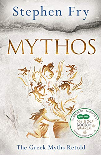 Mythos: The Greek Myths Retold by [Fry, Stephen]