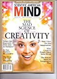 Scientific American MIND - The Mad Science Of CREATIVITY - Special Collector's Edition. Vol 23. # 1. Winter 2014.