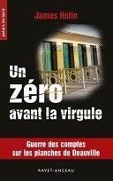 Un zéro avant la virgule: Guerre des comptes sur les planches de Deauville (Polars en Nord t. 211) par [Holin, James]