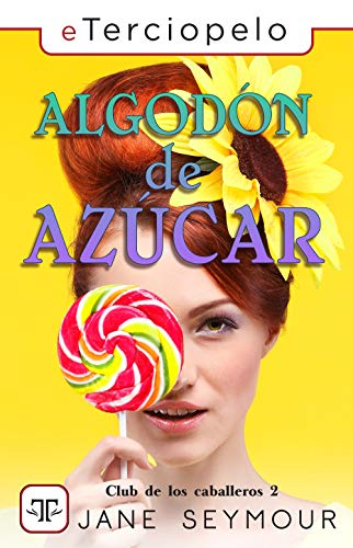 Algodón de azúcar de Jane Seymour