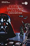 La saga di Darth Vader. Star Wars: 1