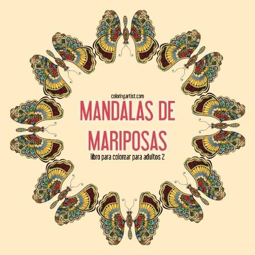 Mandalas de mariposas libro para colorear para adultos 2: Volume 2