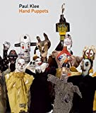 Paul Klee: Hand Puppets by Christine Hopfengart (2006-10-15)