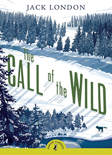 The Call of the Wild (Puffin Classic)