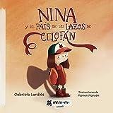 Nina y el país de los lazos de celofán