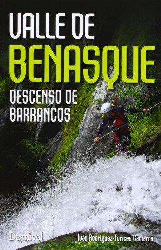 Valle De Benasque. Descenso De Barrancos (Guias Barrancos)
