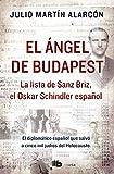 El ángel de Budapest: La lista de Sanz Briz, el Oskar Schindler español (NO FICCIÓN)