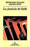 La justicia de Selb (Panorama de narrativas)