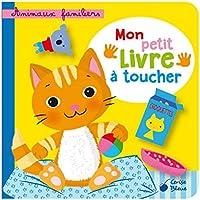 Animaux familiers : Mon petit livre à toucher