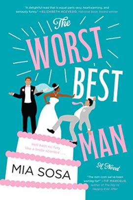 The Worst Best Man: A Novel by [Sosa, Mia]
