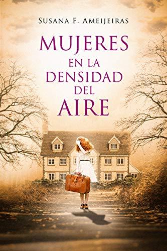 Mujeres en la densidad del aire de Susana Fernández Ameijeiras