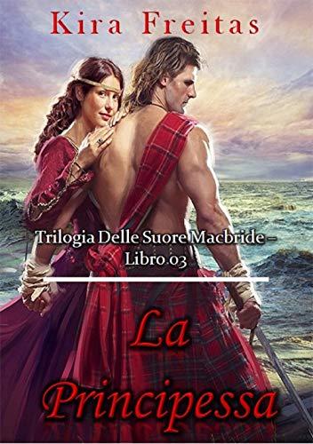 La Principessa (Trilogia delle sorelle MacBride Vol. 3)