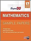 Super 20 Mathematics Sample Papers Class 12th CBSE 2017-18