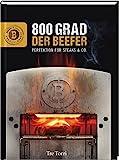 Der Beefer: 800 Grad – Perfektion für Steaks & Co.