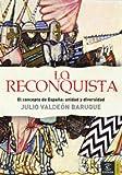 La Reconquista: El concepto de España