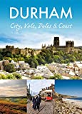 Durham: City, Vale, Dales and Coast (Pitkin Guide) by Pitkin (2-Mar-2015) Paperback