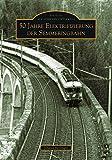 50 Jahre Elektrifizierung der Semmeringbahn