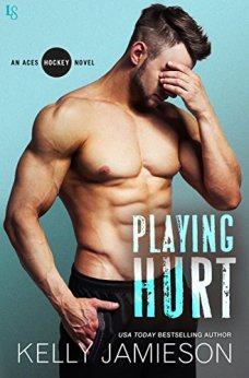 Playing Hurt: An Aces Hockey Novel by [Jamieson, Kelly]
