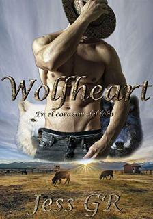 Wolfheart: En el corazón del lobo (Bilogía Wolfheart nº 1) de [GR, Jess]