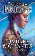 Ombres mouvantes: Mercy Thompson, T0 par [Briggs, Patricia]