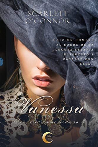 Vanessa (Señoritas americanas 4) de Scarlett O'Connor