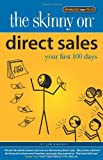 Direct Sales: Your First 100 Days (Skinny on)