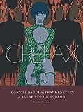 Conte Dracula, Frankenstein e altre storie horror