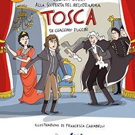 «Tosca» di Giacomo Puccini. Con CD-Audio